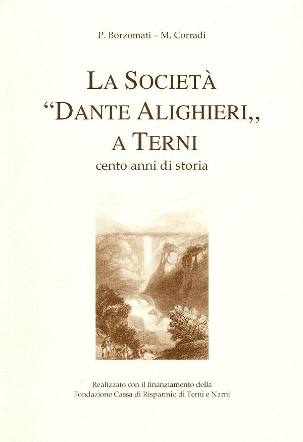 Il libro sui cento anni di storia del Comitato di Terni della Società Dante Alighieri